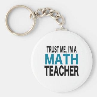Porte-clés Faites- confiancemoi, je suis un professeur de