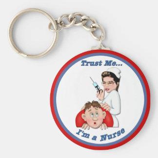 Porte-clés Faites- confiancemoi - je suis une infirmière
