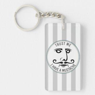 Porte-clés Faites- confiancemoi, j'ont une moustache