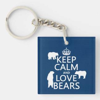 Porte-clés Gardez le calme et aimez les ours (dans toutes les