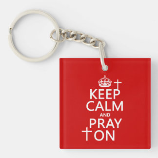 Porte-clés Gardez le calme et priez dessus - tout colore