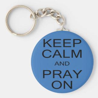 Porte-clés Gardez le calme et priez sur le porte - clé de
