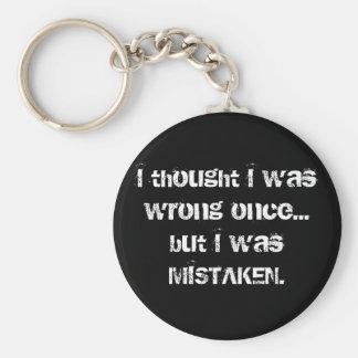 Porte-clés J'ai pensé que j'avais tort mais j'ai été confondu