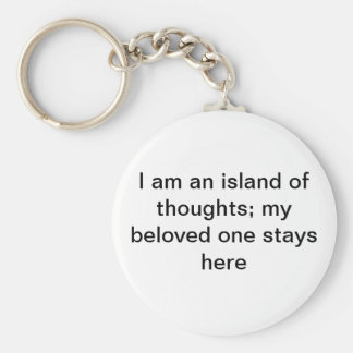 Porte-clés Je suis une île des pensées ; mon un séjour aimé…