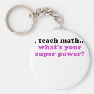 Porte-clés J'enseigne à des maths ce qui est la votre