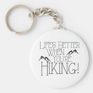 Porte-clés La vie améliorent le randonnée