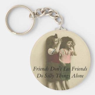 Porte-clés Les amis ne laissent pas des amis font seules des