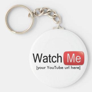Porte-clés Observez-moi sur YouTube (de base)