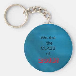 """Porte-clés Personnalisez-""""nous sont la CLASSE de. """""""