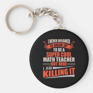 Porte-clés Professeur de maths frais superbe le tuant