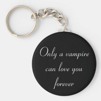 Porte-clés Seulement un porte - clé de vampire…