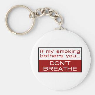 Porte-clés Si mon tabagisme tracasse vous… ne respirez pas