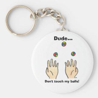 Porte-clés Type… Ne touchez pas mes boules !