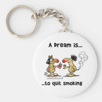 Porte-clés Un rêve est… Tabagisme stoppé