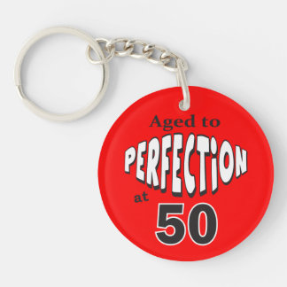 Porte-clés Vieillissez à la perfection au cinquantième