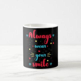 Portez toujours votre citation de motivation de mug