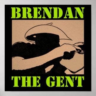 Poster Affiche de BrendanTheGent