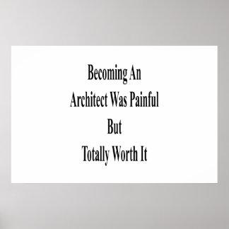 Poster Aller bien à un architecte était douloureux mais