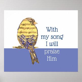 Poster Avec ma chanson I félicitez-le oiseau d'écriture
