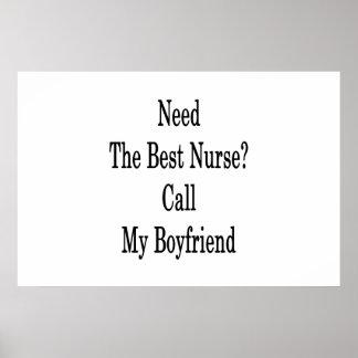 Poster Ayez besoin du meilleur appel d'infirmière mon ami