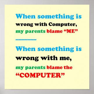 Poster Blâmez l'ordinateur, je suis le coupable, parent