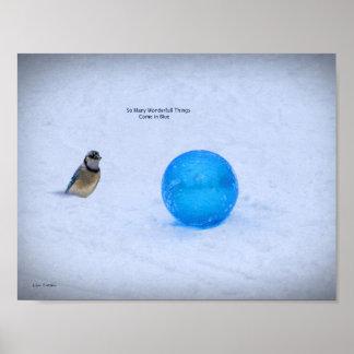 Poster Bleu - tant de choses merveilleuses viennent dans