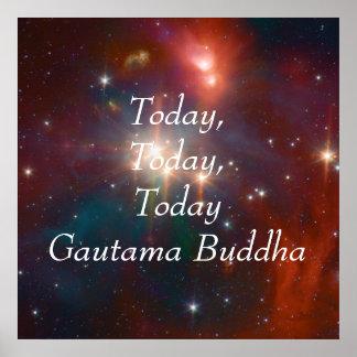 Poster Bouddha est aujourd'hui le jour