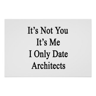 Poster Ce n'est pas vous qu'il est moi des architectes de