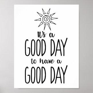 Poster C'est un beau jour pour avoir une positivité de