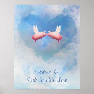 Poster Croyez en affiche incroyable d'amour