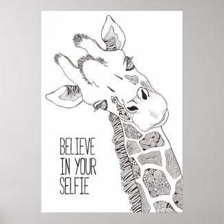 Poster Croyez en votre art d'affiche de Selfie