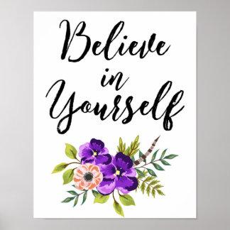 Poster Croyez en vous-même l'art inspiré floral de mur