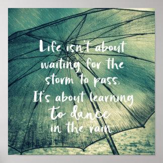 Poster Danse de la vie dans la citation de pluie