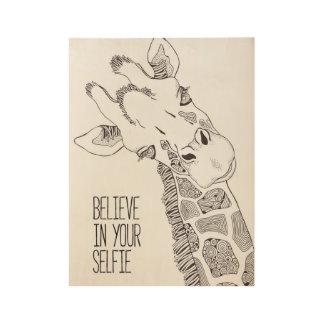 Poster En Bois Croyez en votre art en bois d'affiche de Selfie