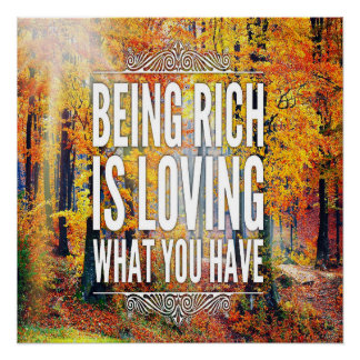 """Poster """"Être riche est affectueux ce qui vous avez"""""""