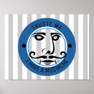 Poster Faites- confiancemoi, j'ont une moustache