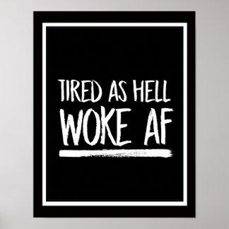 Poster Fatigué comme l'enfer a réveillé l'AF --  blanc -
