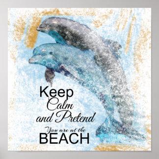 Poster Feignez-vous sont à l'affiche de dauphin de la