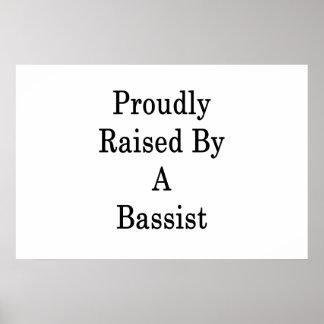 Poster Fièrement augmenté par un bassiste