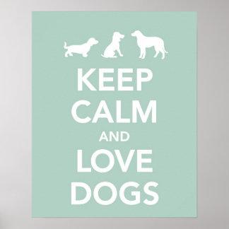 Poster Gardez le calme et aimez les chiens