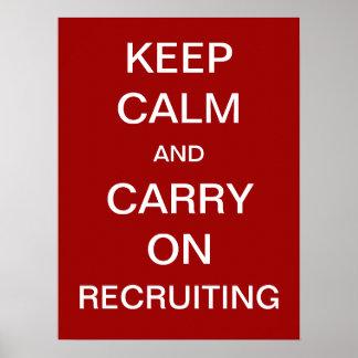 Poster Gardez le calme et continuez recruter - heure