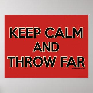 Poster Gardez le calme et le jetez loin, affiche mise par