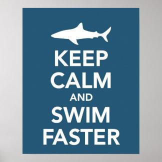 Poster Gardez le calme et nagez une affiche plus rapide