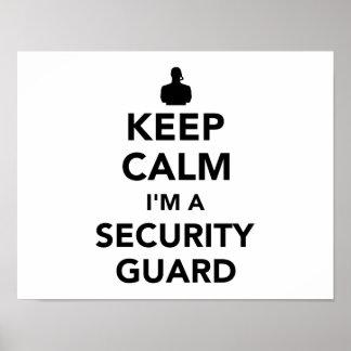 Poster Gardez le calme que je suis un garde de sécurité