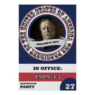 Poster Histoire de William H. Taft Presidential rétro