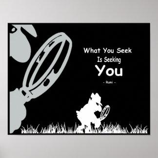 Poster Inspiration de Rumi. Ce que vous cherchez vous