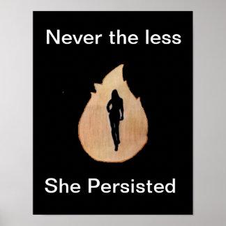 Poster jamais elle n'a moins persisté affiche