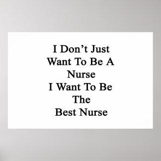 Poster Je ne veux pas simplement être une infirmière que