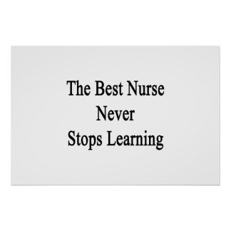 Poster La meilleure infirmière ne cesse jamais l'étude