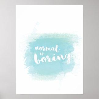 """Poster La """"normale bleue ennuie"""" la calligraphie"""